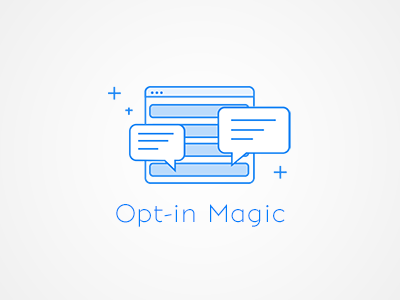 Opt-in Magic