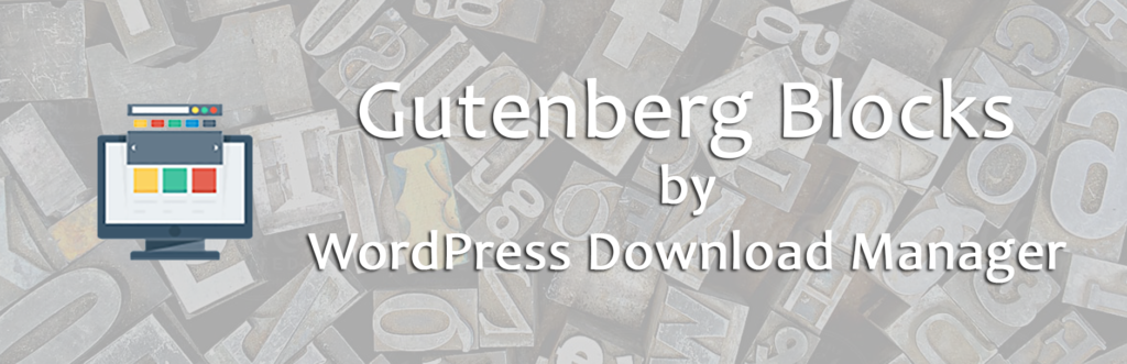 Introducing Gutenberg Blocks for WordPress Download Manager